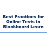Best Practices for Online Tests in Blackboard Learn